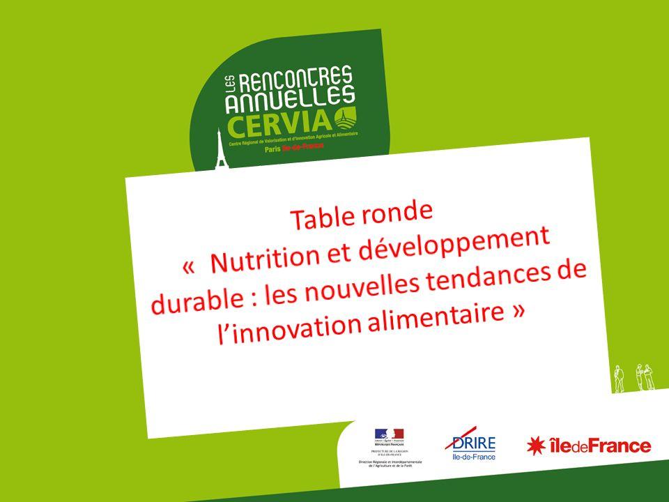 Table ronde « Nutrition et développement durable : les nouvelles tendances de l'innovation alimentaire »