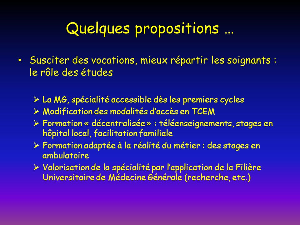 Quelques propositions …
