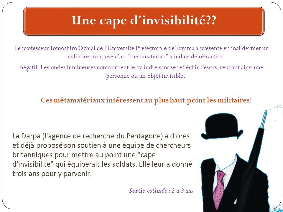 Une cape d invisibilité