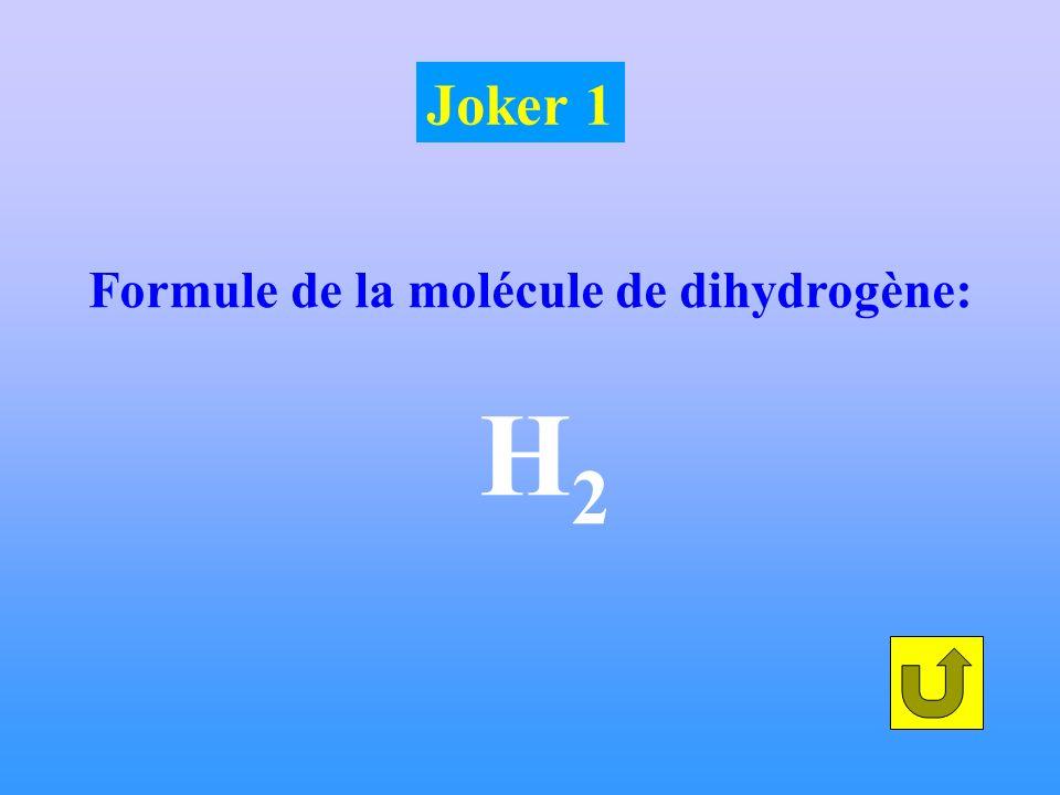 Formule de la molécule de dihydrogène: