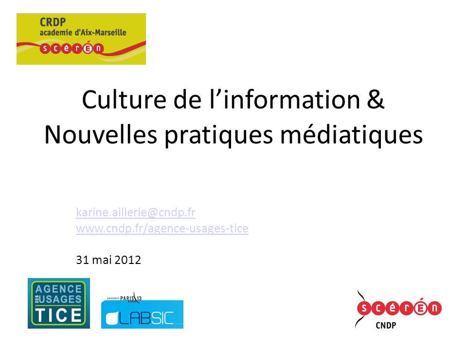 Culture de l'information & Nouvelles pratiques médiatiques