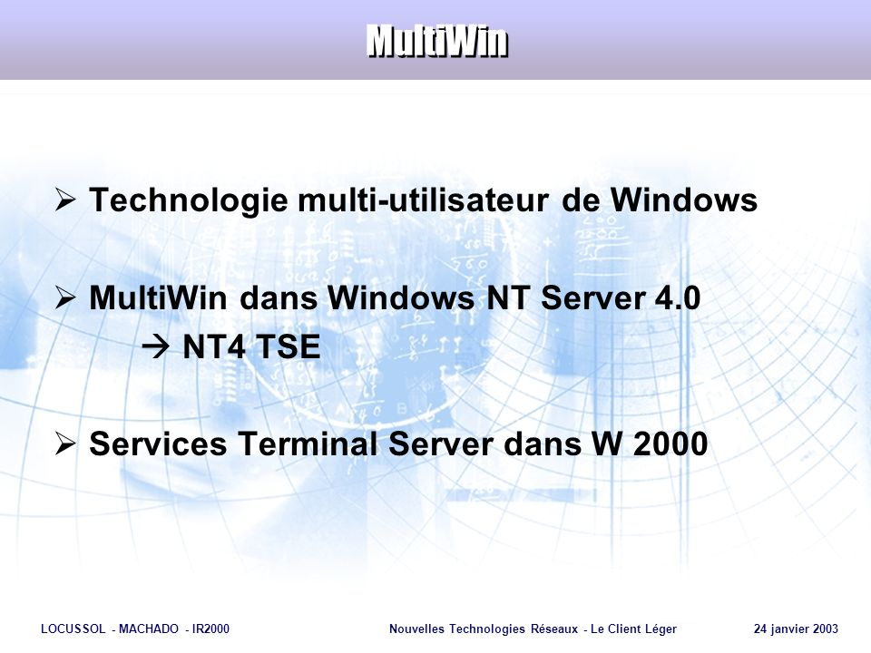 MultiWin Technologie multi-utilisateur de Windows