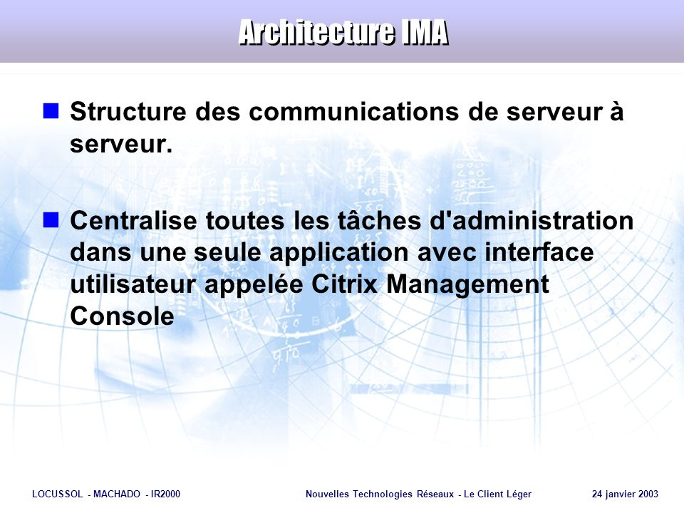 Architecture IMA Structure des communications de serveur à serveur.