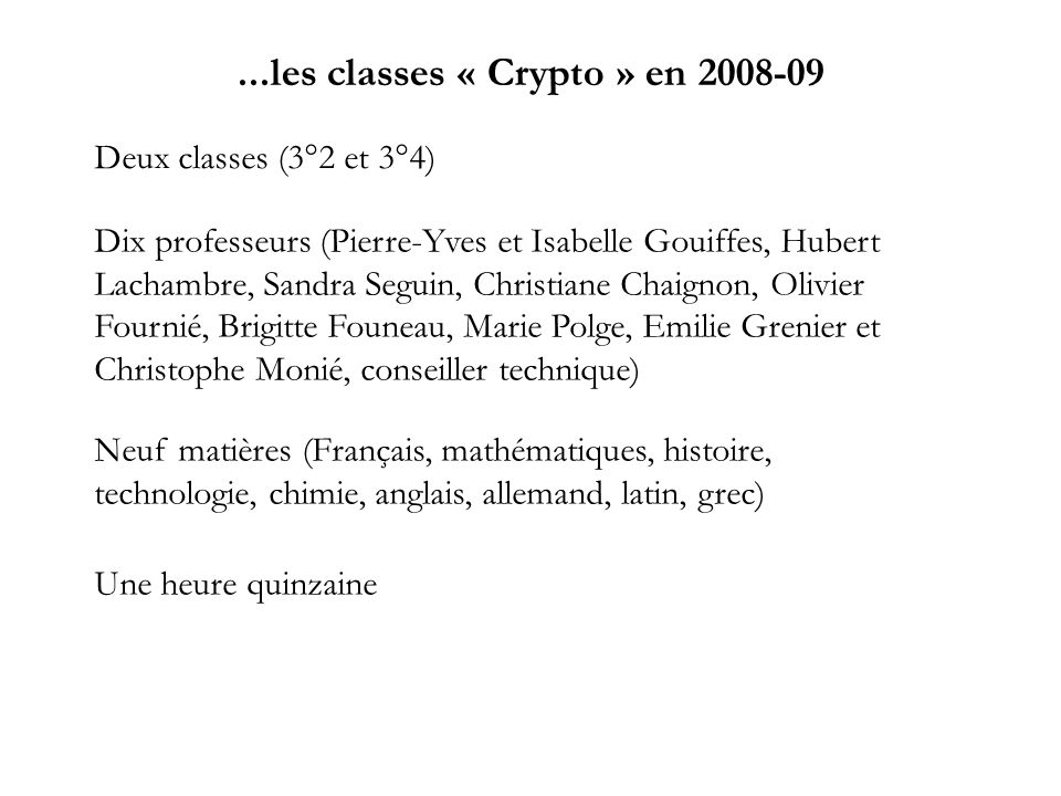 ...les classes « Crypto » en 2008-09