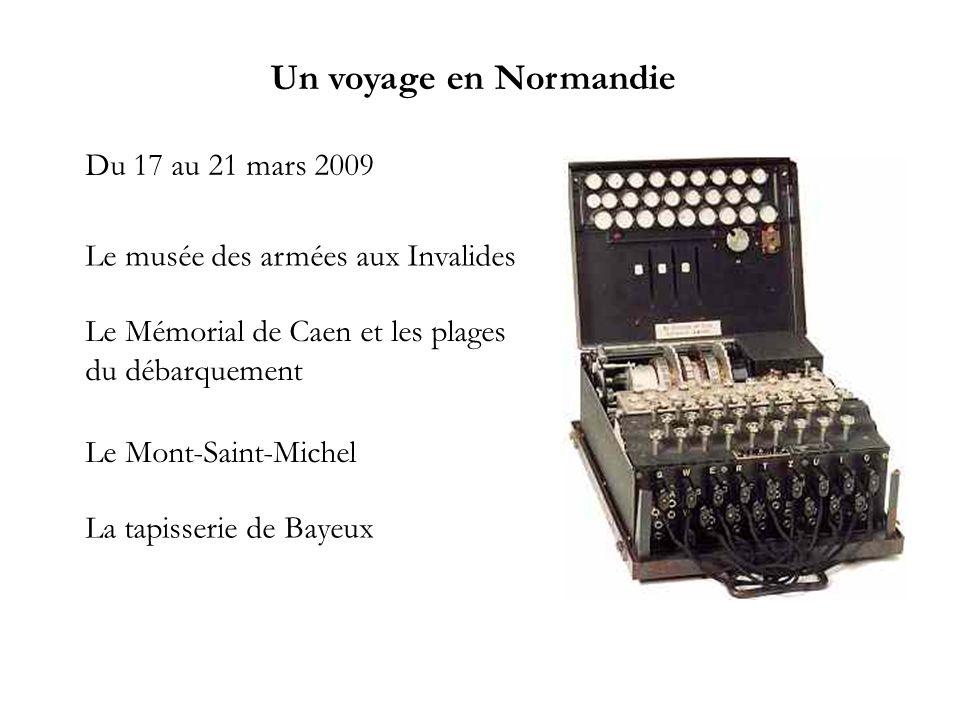 Un voyage en Normandie Du 17 au 21 mars 2009