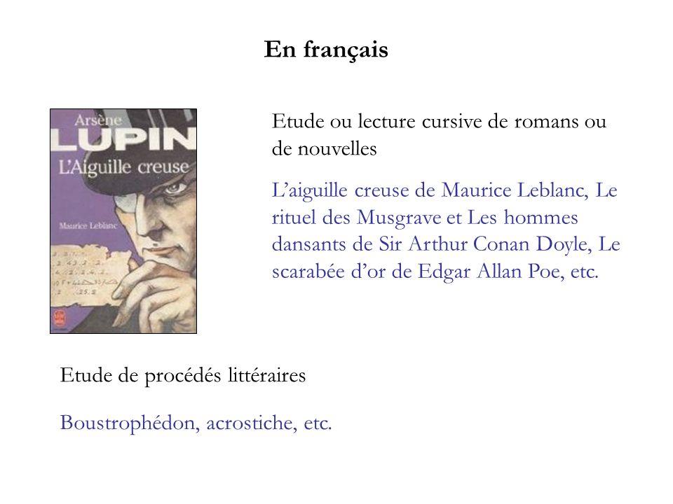 En français Etude ou lecture cursive de romans ou de nouvelles
