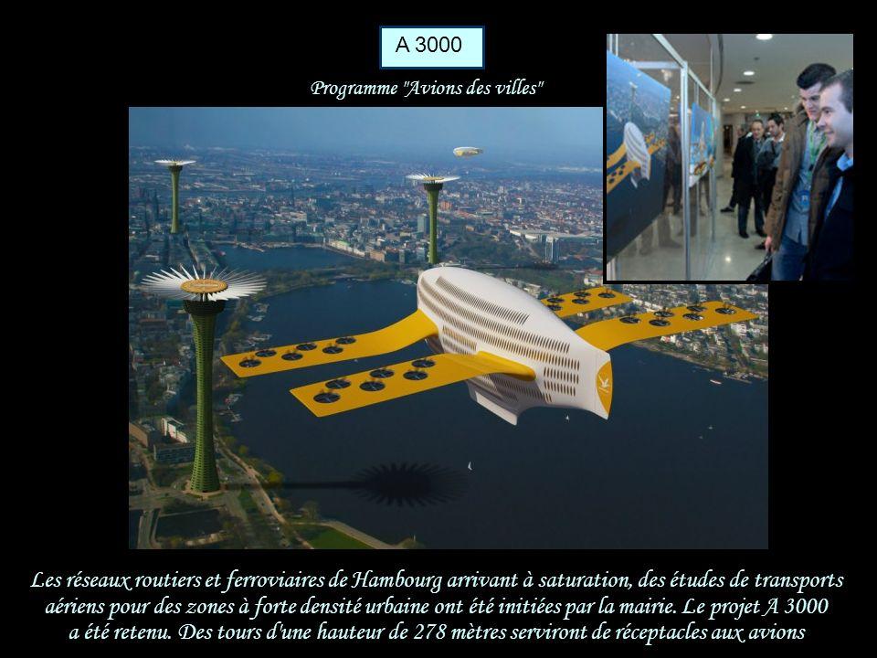 A 3000 Programme Avions des villes Les réseaux routiers et ferroviaires de Hambourg arrivant à saturation, des études de transports.