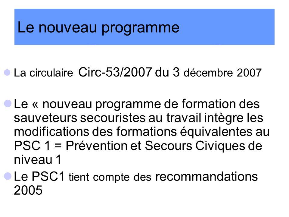 Le nouveau programme La circulaire Circ-53/2007 du 3 décembre 2007.