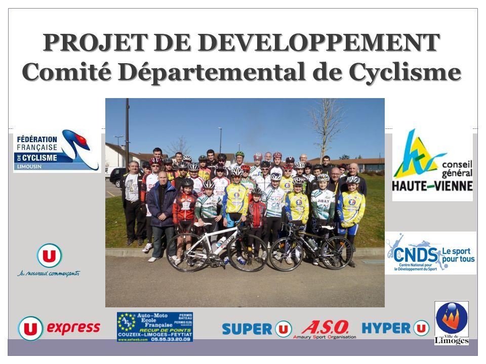 PROJET DE DEVELOPPEMENT Comité Départemental de Cyclisme