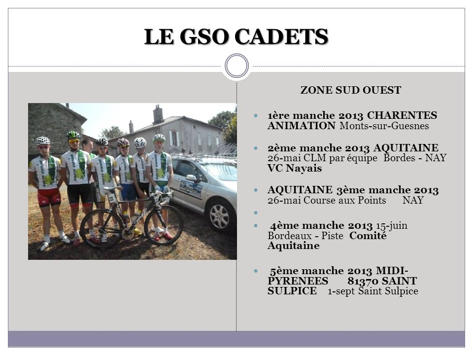 LE GSO CADETS ZONE SUD OUEST