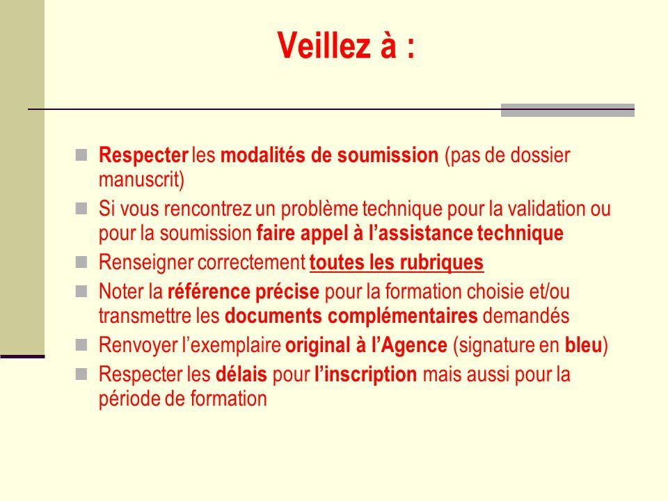 Veillez à : Respecter les modalités de soumission (pas de dossier manuscrit)