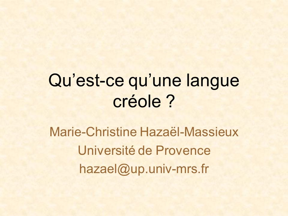 Qu'est-ce qu'une langue créole
