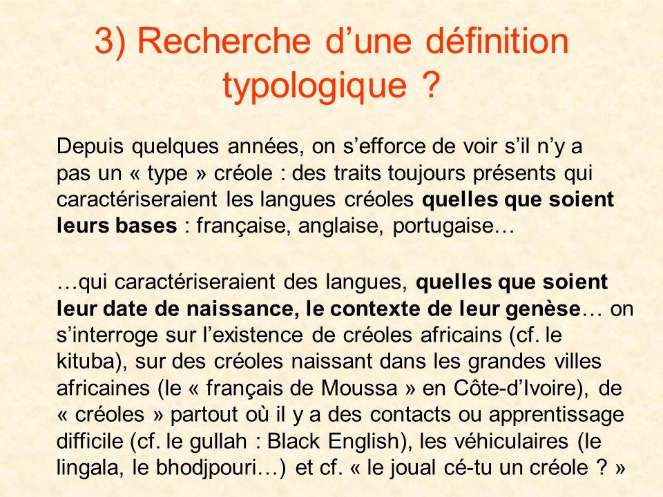 3) Recherche d'une définition typologique