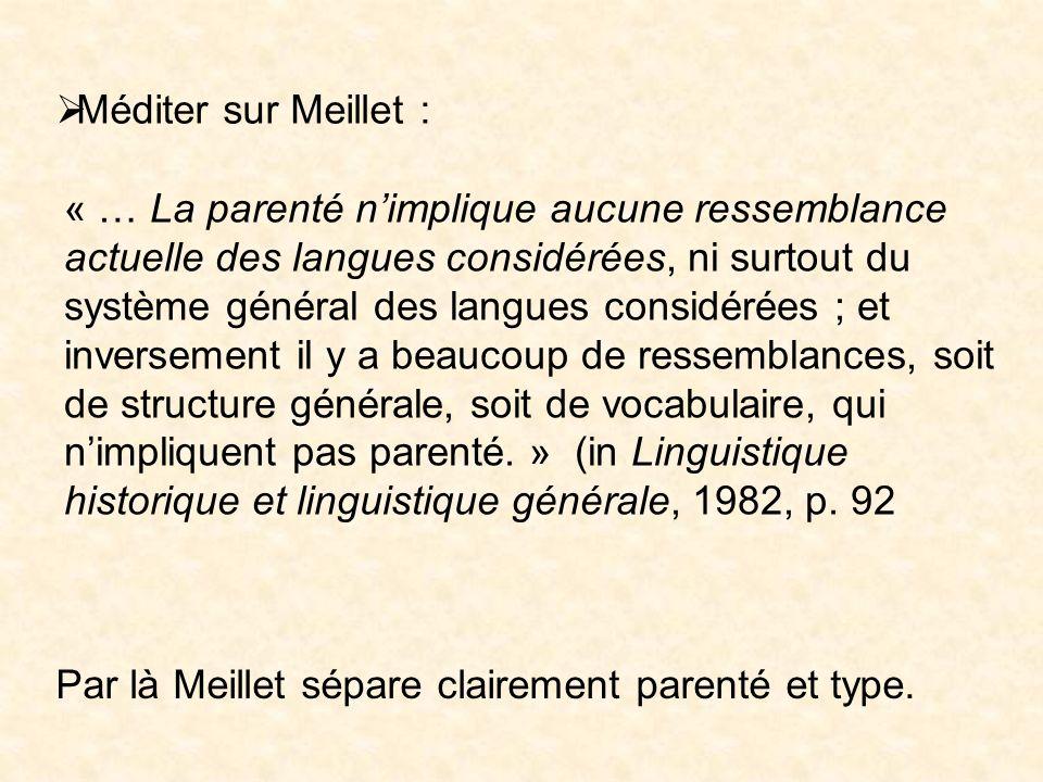 Méditer sur Meillet :