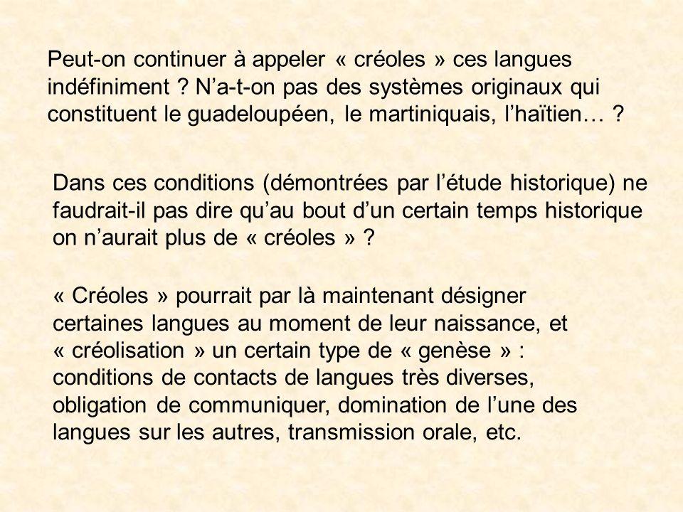 Peut-on continuer à appeler « créoles » ces langues indéfiniment