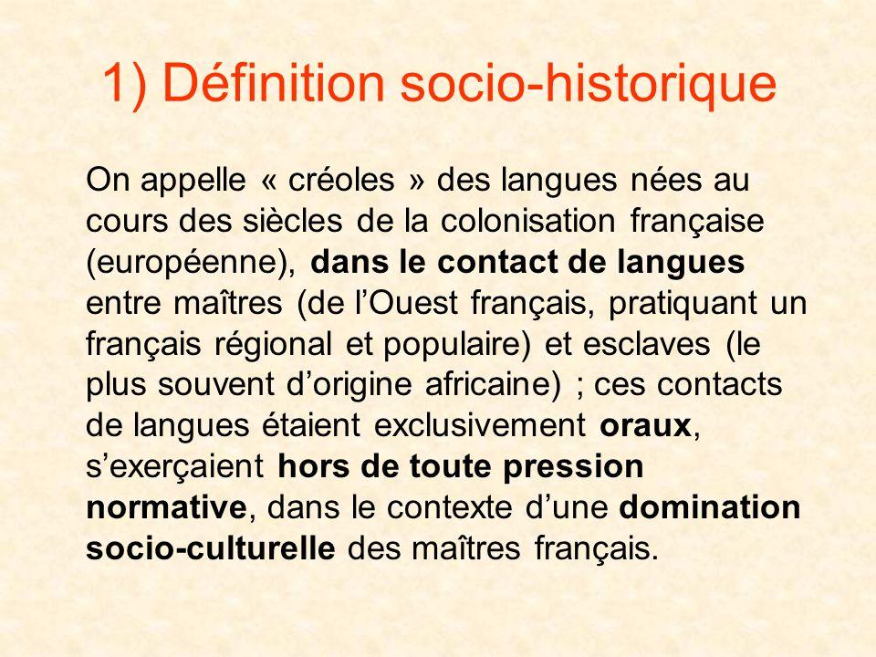 1) Définition socio-historique