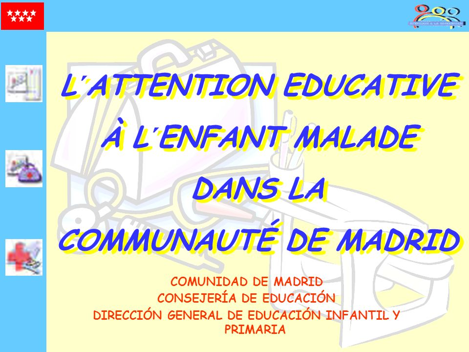 L´ATTENTION EDUCATIVE À L´ENFANT MALADE DANS LA COMMUNAUTÉ DE MADRID