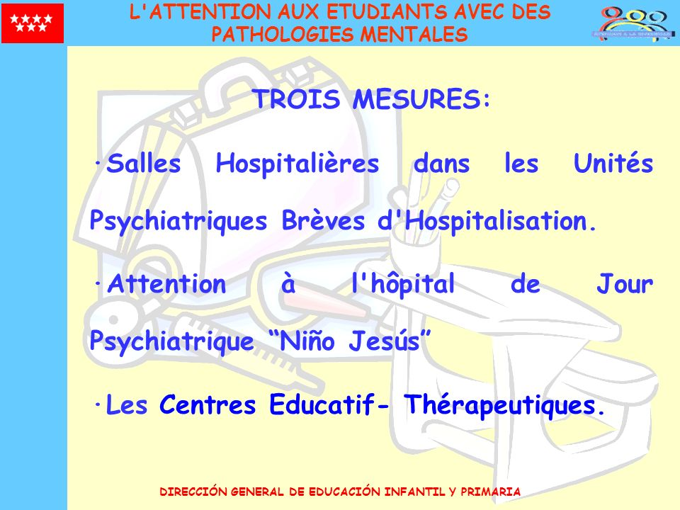 ·Attention à l hôpital de Jour Psychiatrique Niño Jesús