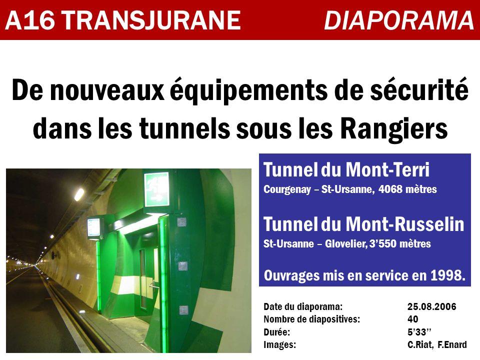 De nouveaux équipements de sécurité dans les tunnels sous les Rangiers