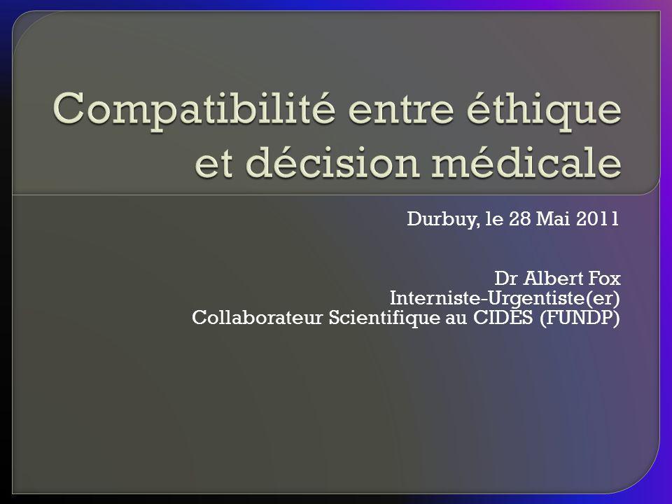 Compatibilité entre éthique et décision médicale