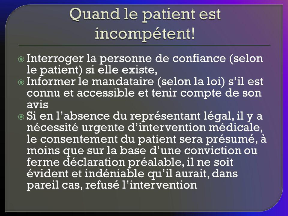 Quand le patient est incompétent!