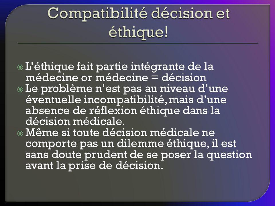 Compatibilité décision et éthique!