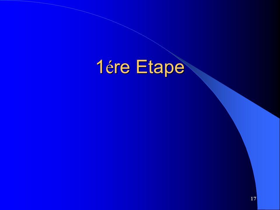 1ére Etape
