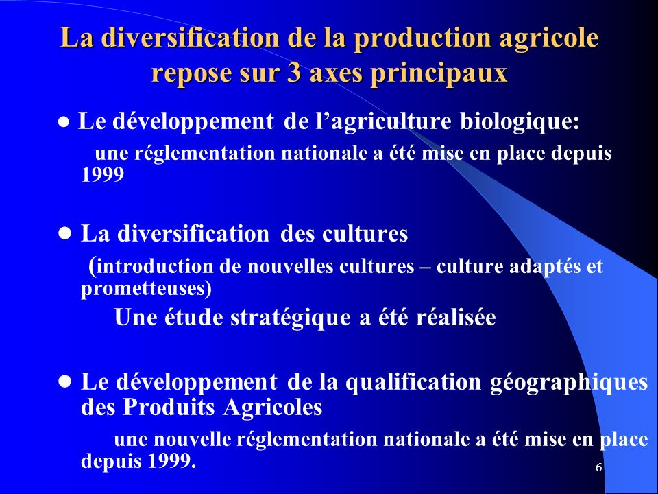 ● La diversification des cultures