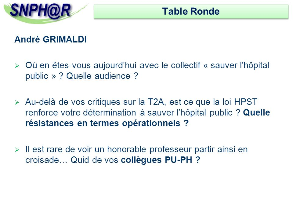 Table Ronde André GRIMALDI