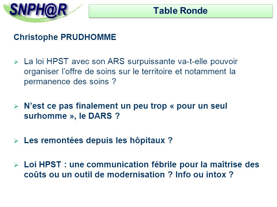 Table Ronde Christophe PRUDHOMME
