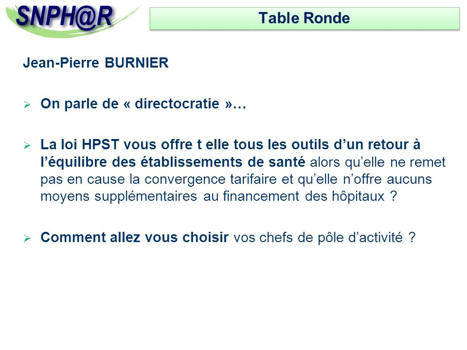 Table Ronde Jean-Pierre BURNIER On parle de « directocratie »…