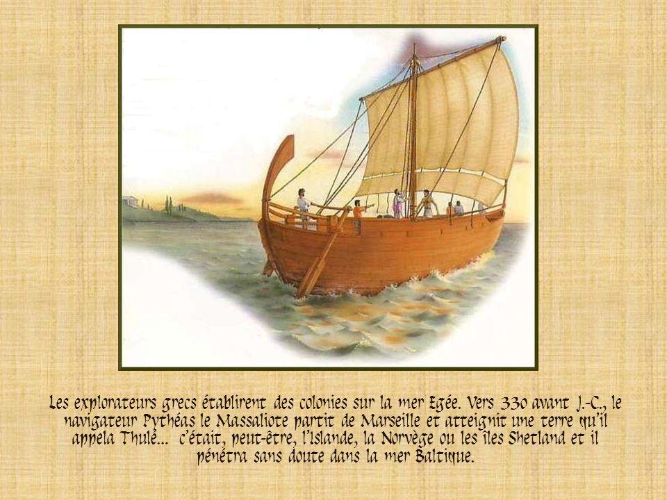 Les explorateurs grecs établirent des colonies sur la mer Egée