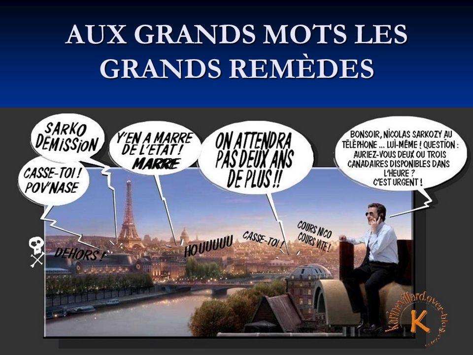 AUX GRANDS MOTS LES GRANDS REMÈDES