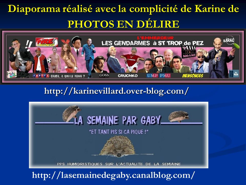 Diaporama réalisé avec la complicité de Karine de PHOTOS EN DÉLIRE
