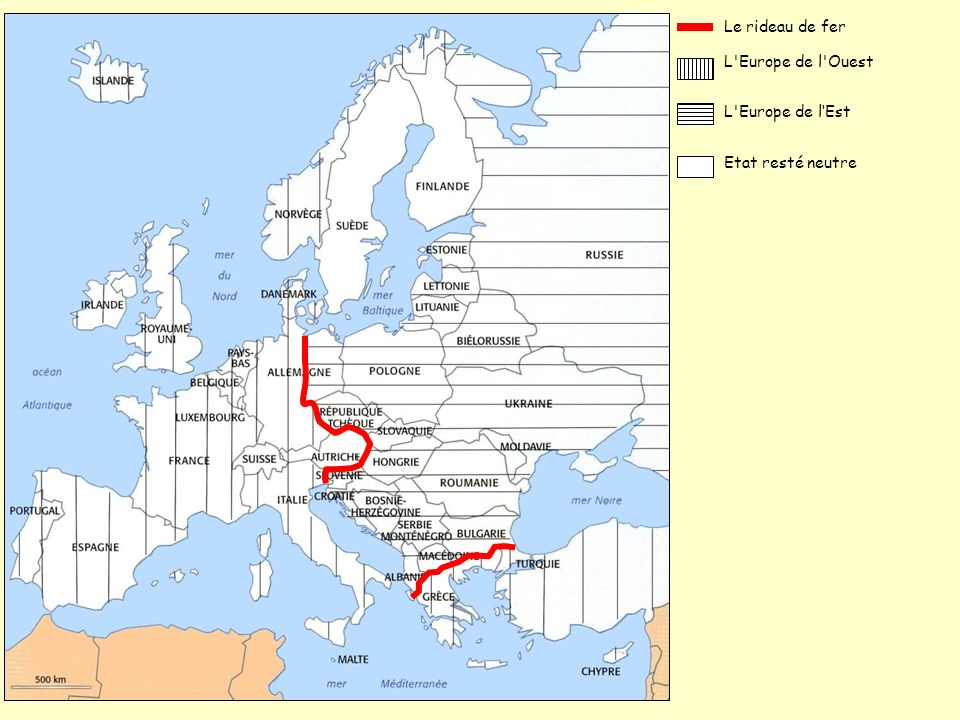 Le rideau de fer L Europe de l Ouest L Europe de l'Est Etat resté neutre