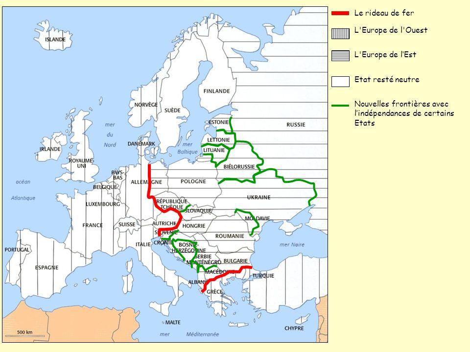 Le rideau de fer L Europe de l Ouest. L Europe de l'Est.