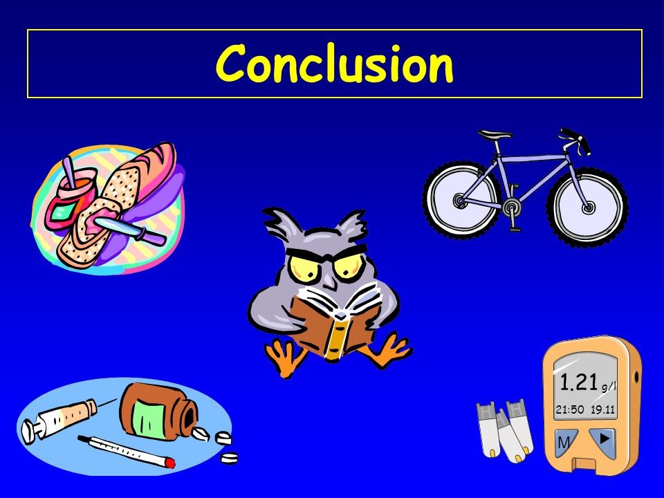 Conclusion 21:50 19.11 M 1.21 g/l