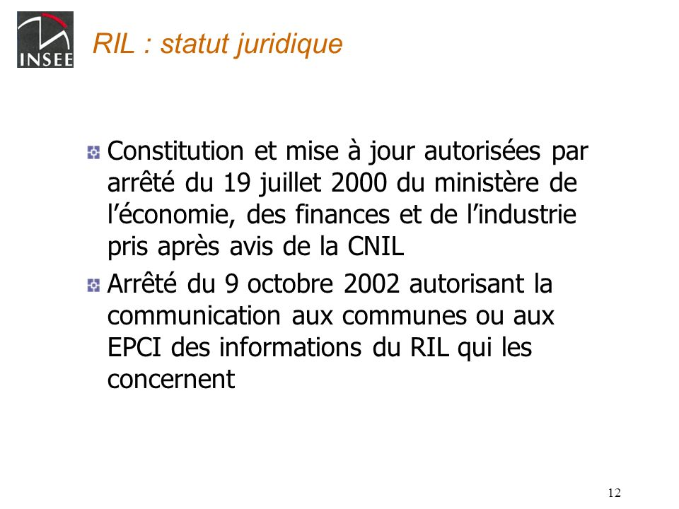 RIL : statut juridique