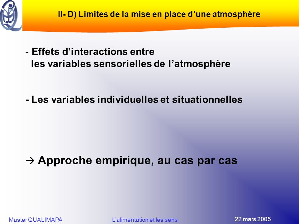 II- D) Limites de la mise en place d'une atmosphère