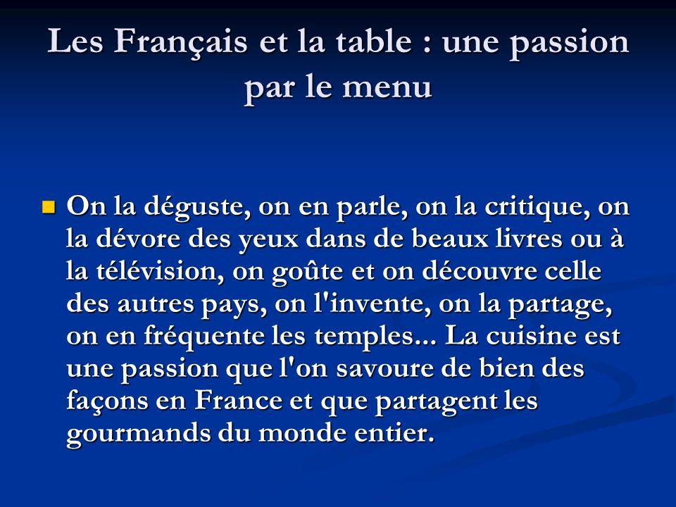 Les Français et la table : une passion par le menu