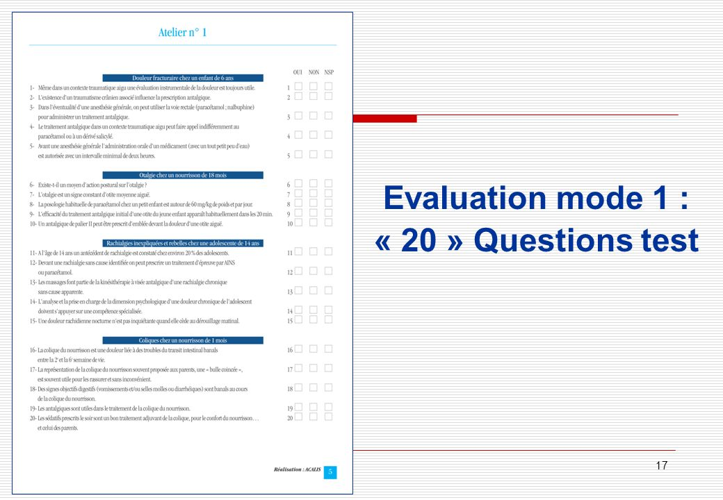 Evaluation mode 1 : « 20 » Questions test