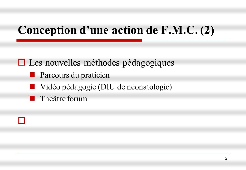 Conception d'une action de F.M.C. (2)