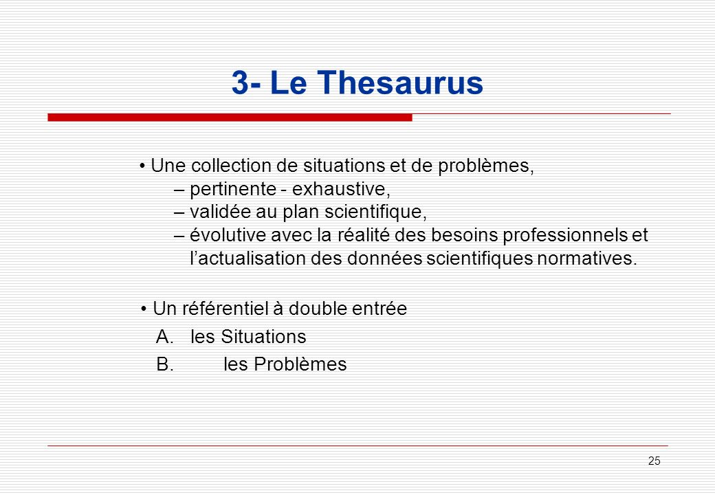 3- Le Thesaurus