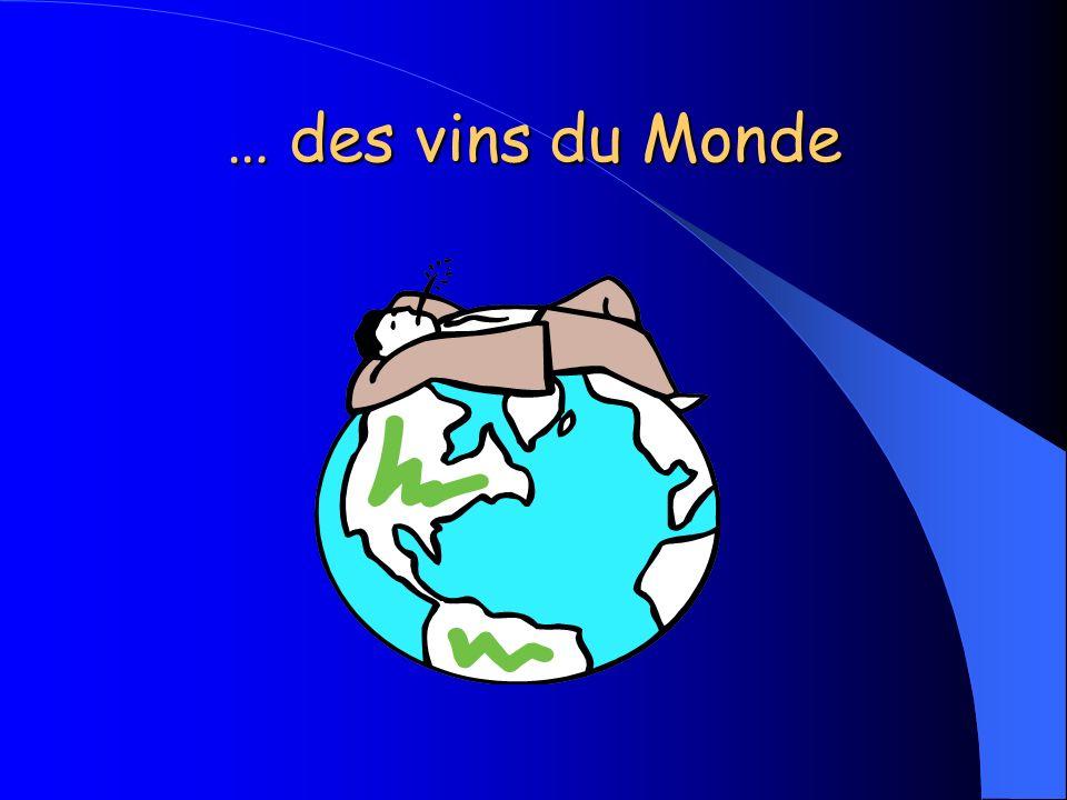 … des vins du Monde