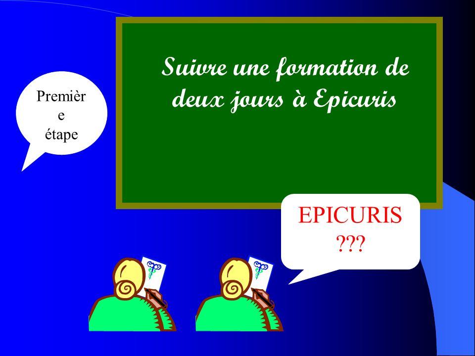 Suivre une formation de deux jours à Epicuris