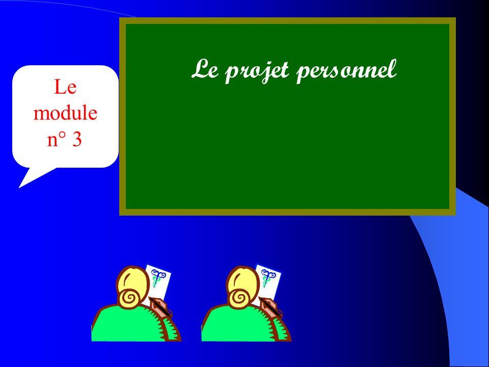 Le projet personnel Le module n° 3