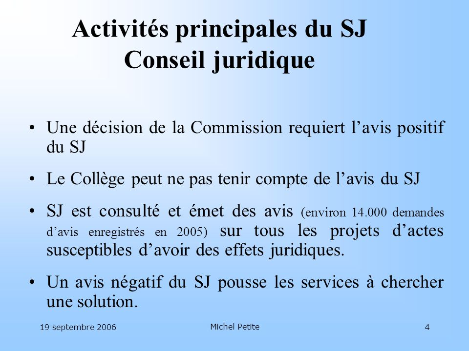 Activités principales du SJ Conseil juridique