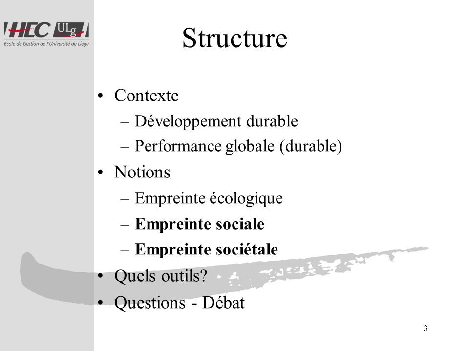 Structure Contexte Notions Quels outils Questions - Débat