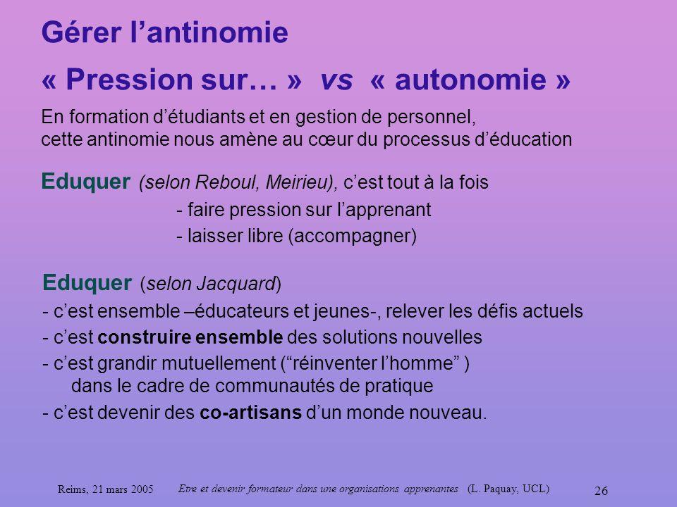 Gérer l'antinomie « Pression sur… » vs « autonomie »