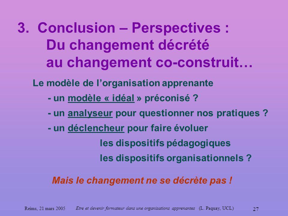 3. Conclusion – Perspectives :. Du changement décrété